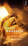 Le Patient Anglais (L'Homme Flambe)/ The English Patient (Fiction, poetry & drama) (French Edition)