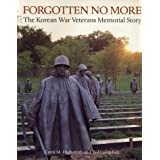 Forgotten No More: The Korean War Veterans Memorial Story