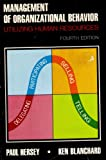Management of Organizational Behavior, Paul Hersey and Ken Blanchard, 0135487439