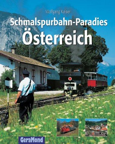 Schmalspurbahn-Paradies Österreich