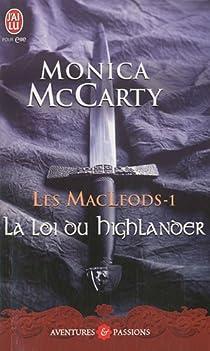 Les MacLeods, Tome 1 : La loi du Highlander par McCarty