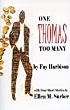 One Thomas Too Many, Fay Harbison and Ellen M. Surber, 0963473344