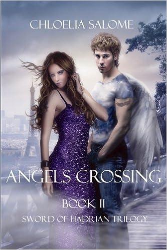 Book Angels Crossing by Chloelia Salome (2013-08-13)
