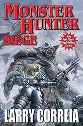 Monster Hunter Siege (Monster Hunters International Book 6)