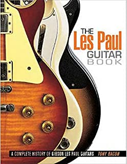 LES PAUL GUITAR BOOK UPDATED: A Complete History of Gibson Les…