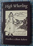 High Whorling, Priscilla Gibson-Roberts, 0966828909
