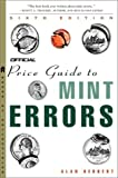 The Official Price Guide to Mint Errors, Alan Herbert, 0609808559