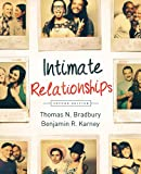 Intimate Relationships 2e, Thomas N. Bradbury and Benjamin R. Karney, 0393920232