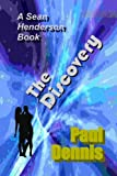 The Discovery, Paul Dennis, 1484174232