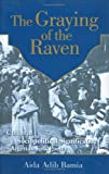The Graying of the Raven, Aida Abib Bamia, 9774246675