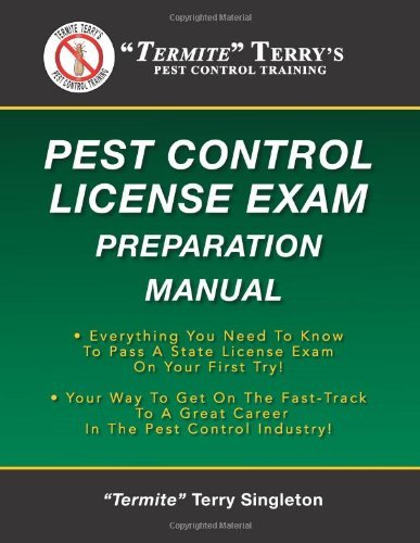 """Termite Terry's Pest Control License Exam Preparation Manual: Everything You Need To Know To Pass A State License Exam On Your First Try! by Singleton """"Termite"""" Terry (2013-02-23) Paperback"""