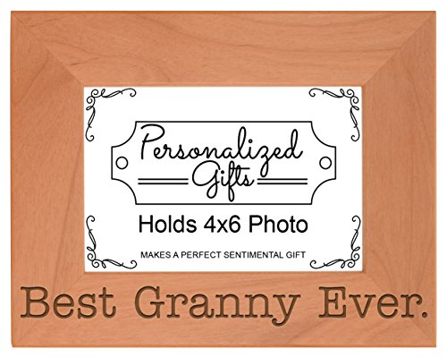 Birthday Gift for Grandma Best Granny Ever Natural Wood Engraved 4x6 Landscape Picture Frame Wood