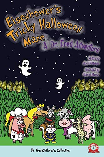 Eisenhower's Tricky Halloween Maze: A Dr. Fred Adventure (Dr. Fred Children's Collection)]()