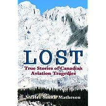 Lost: True Stories of Canadian Aviation Tragedies