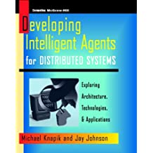 Programming Intelligent Agents for Distributed Systems