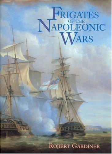 Frigates of the Napoleonic Wars