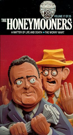 Honeymooners ''Classic 39,'' Vol. 17: A Matter Of Life And Death & The Worry Wart [VHS] by 20th Century Fox
