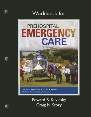 By Edward B. Kuvlesky Workbook for Prehospital Emergency Care (10th Edition) ebook