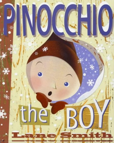 Pinocchio the Boy: or Incognito in Collodi (Viking Kestrel picture books) ebook