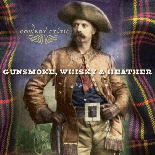 Gunsmoke, Whisky & Heather