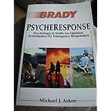 Psycheresponse: Psychological Skills for Optimal Performance by Emergency Responders