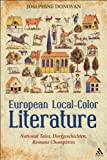 European Local-Color Literature : National Tales, Dorfgeschichten, Romans Champetres, Donovan, Josephine, 1441119000