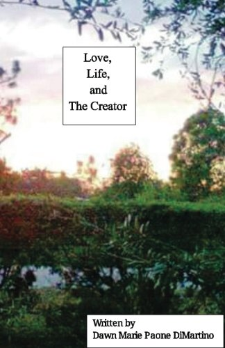 Love, Life, and The Creator