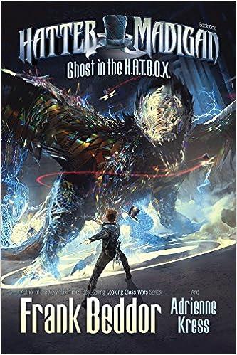 Hatter Madigan Ghost In The Hatbox Frank Beddor Adrienne Kress
