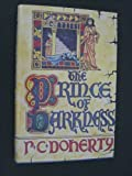 The Prince of Darkness, Paul C. Doherty, 0312088760
