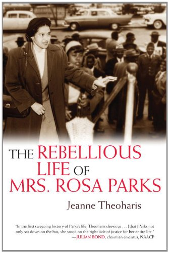 The Rebellious Life of Mrs. Rosa Parks (OLD EDITION)
