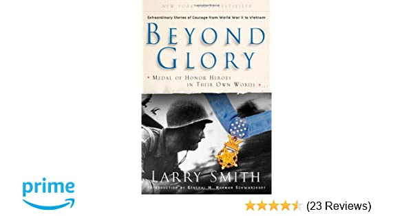 d7ea3814ddc7 Beyond Glory: Medal of Honor Heroes in Their Own Words: Larry Smith ...