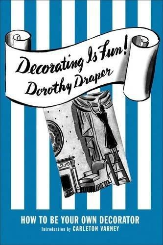 Download Decorating Is Fun!: How to be Your Own Decorator PDF