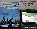 How to Build a Blog on a Shoestring Budget