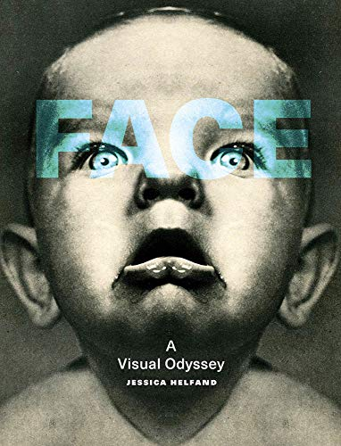 (Face: A Visual Odyssey (The MIT Press) )