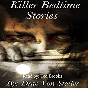 Killer Bedtime Stories Audiobook