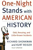 One-Night Stands with American History (Revised and Updated Edition): Odd, Amusing, and Little-Known Incidents