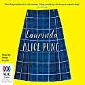 Laurinda Audiobook by Alice Pung Narrated by Aileen Huynh