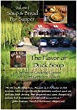 Flavor of Duck Soup Vol. 1, Soup & Bread for Supper