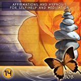 Increase Motivation (For Self-Help, Hypnosis and Meditation)