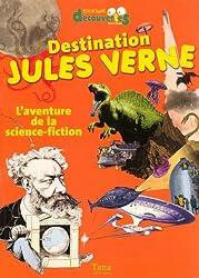 Destination Jules Verne : L'aventure de la science-fiction