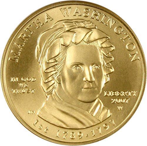2007 W $10 First Spouse Martha Washington Ten Dollar MS70 NGC