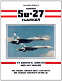 img - for Sukhoi Su-27 Flanker - Aerofax Extra No. 3 book / textbook / text book