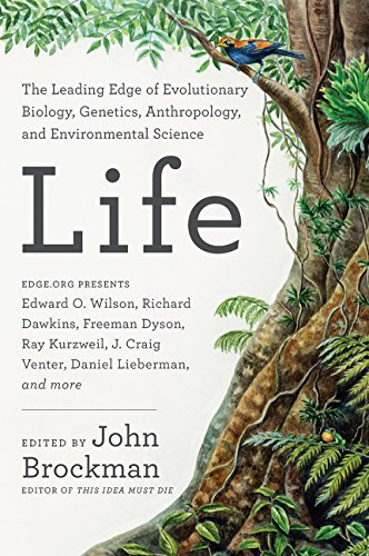Life: The Leading Edge of Evolutionary Biology; Genetics; Anthropology and Environmental Science