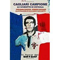 Cagliari Campione: Lo scudetto di un'isola