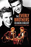 The Everly Brothers: Reunion Concert: Live at the Royal Albert Hall