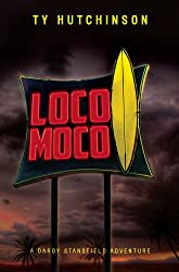 Loco Moco (A Darby Stansfield Thriller Book 3) (English Edition)