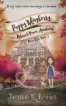 Poppy Mayberry, Return to Power Academy (Nova Kids) by [Brown, Jennie K.]