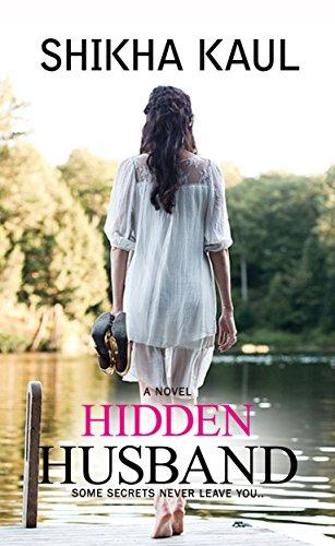 Hidden Husband: Some secrets never leave you....