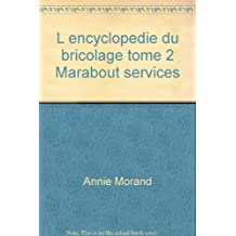 L encyclopedie du bricolage tome 2 Marabout services