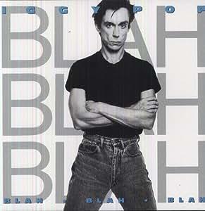 Blah blah blah vinyl iggy pop music for Iggy pop t shirt amazon
